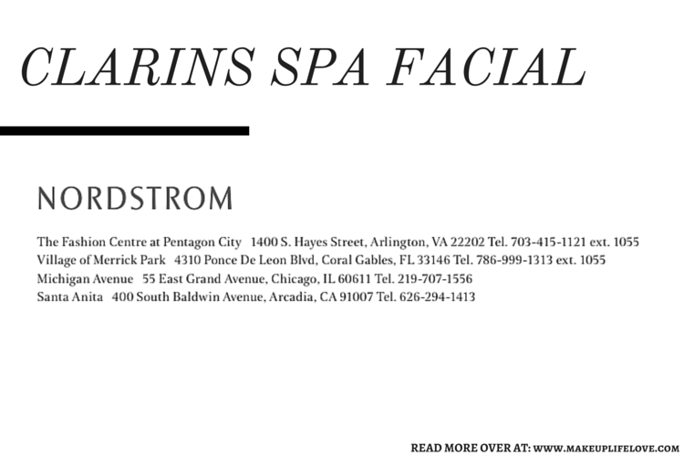 CLARIONS SPA FACIAL- NORDSTOM LOCATIONS
