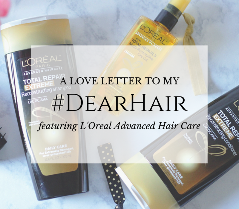 #DearHair- L'Oreal Advanced Hair Care- #paid- #sponsored- L'Oreal