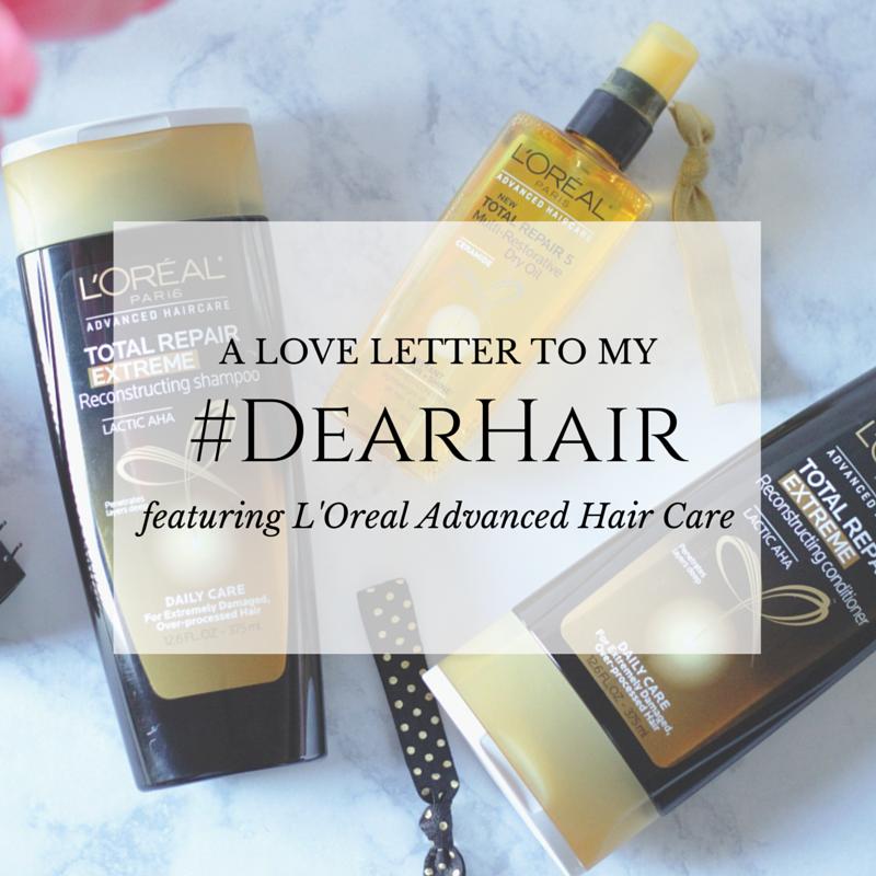 #DearHair- L'Oreal Advanced Hair Care- #paid- #sponsored- L'Oreal
