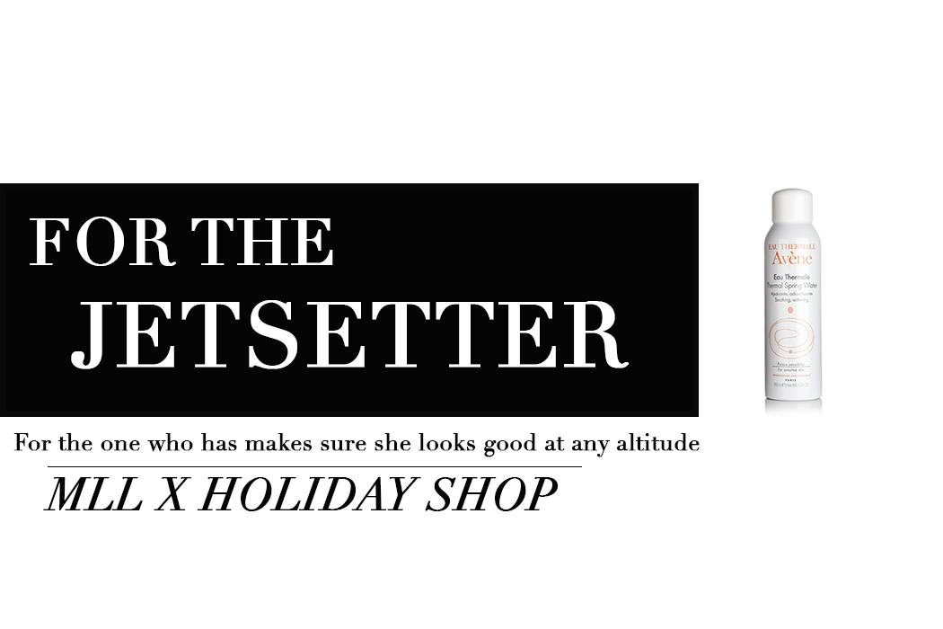 Stuck on what to get someone for the holiday? Head over to the MLL x Holiday Shop and enjoy 10 days worth of holiday gift guides for every special person in your life. Makeup Life and Love- The JetsetterGift Guide