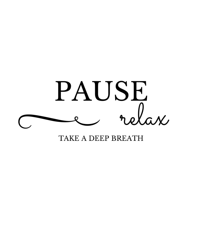 Pause-Relax-Take A deep Breath-quote-makeuplifelove