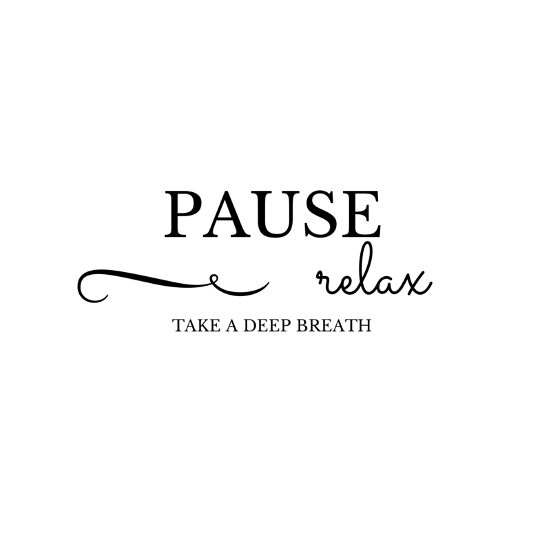 Pause Relax Take A Deep Breath Makeup Life And Love