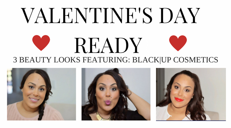 Valentines Day- Beauty-Makeup-Beauty Looks- The Beauty Council- Black Up Cosmetics