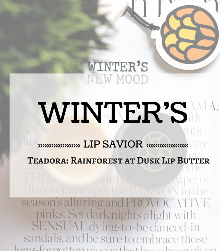 Teadora-lip butter-beauty-winter lips-makeup-MakeupLifeLove-dry lips